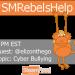 #SMRebelsHelp TweetChat- (Mon)12/3: Cyber Bullying